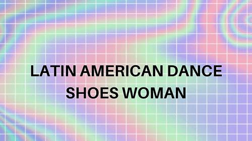 Latin American Dance Shoes Woman